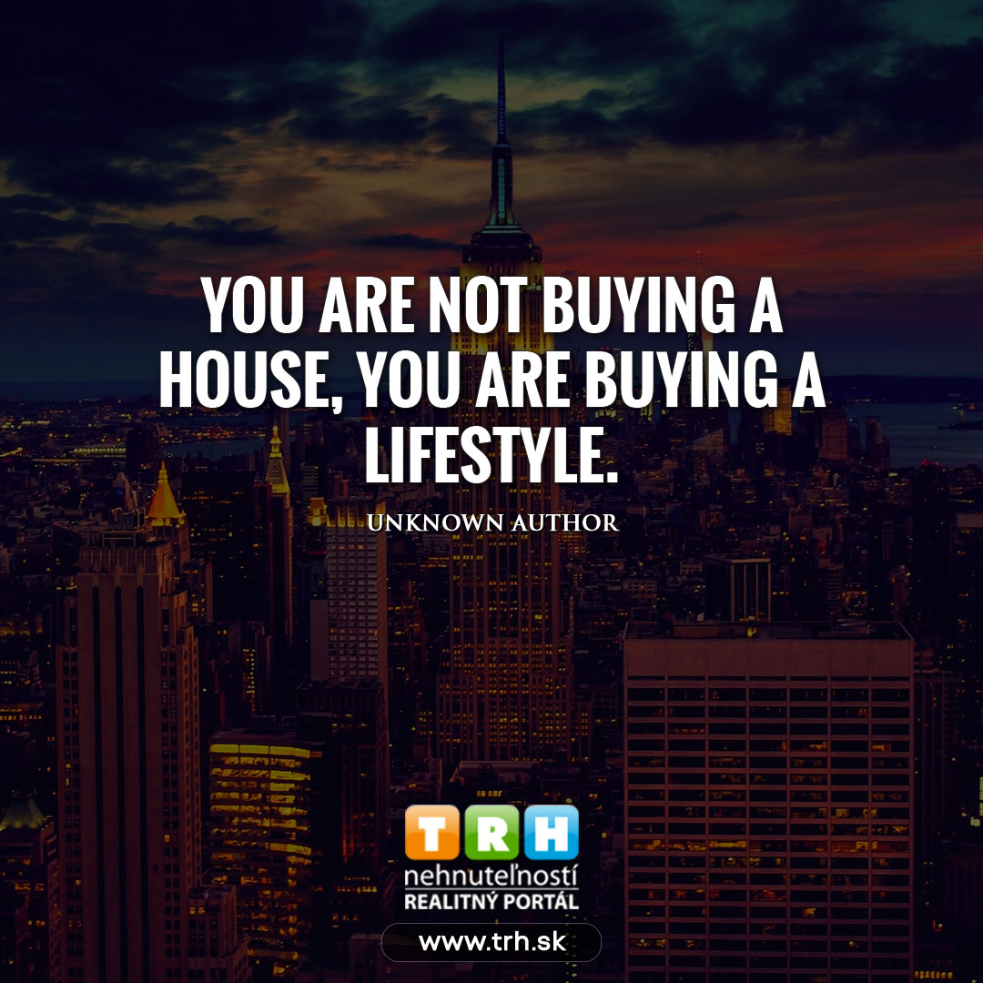 You are not buing a house ( nehnutelnosti ) ...